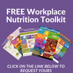 Free workplace nutrition toolkit